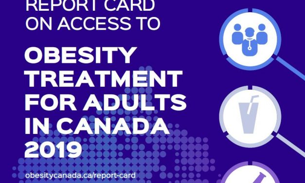 Breaking News: Canada's 2019 Obesity Care Report Card Released!